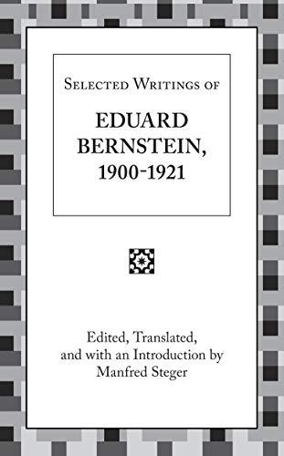 9781573923576: Selected Writings of Eduard Bernstein 1900-1921