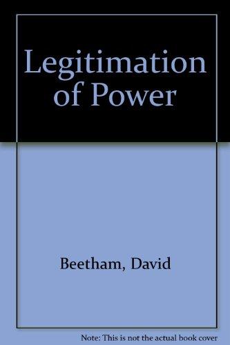 9781573923682: Legitimation of Power