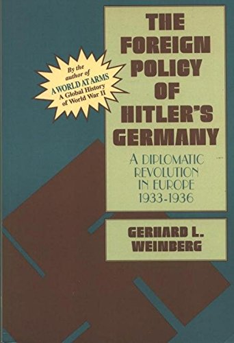 9781573923750: The Foreign Policy of Hitler's Germany (Vol I)