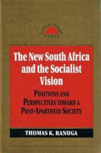 9781573923767: The New South Africa and the Socialist Vision (Revolutionary Studies)