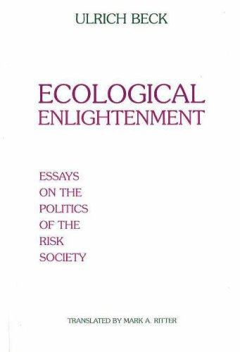 ecological enlightenment essays on the politics of the risk ecological enlightenment essays on the politics of ulrich beck