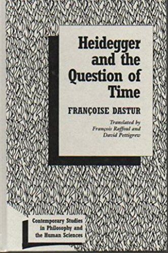 9781573923958: Heidegger and the Question of Time (Contemporary Studies in Philosophy and the Human Sciences)