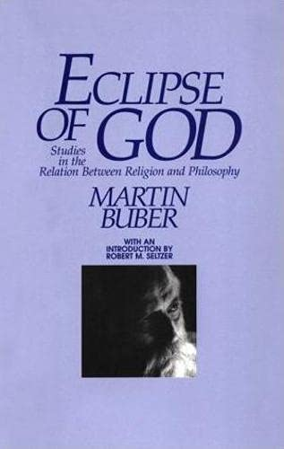 9781573924016: Eclipse of God: Studies in the Relation Between Religion and Philosophy