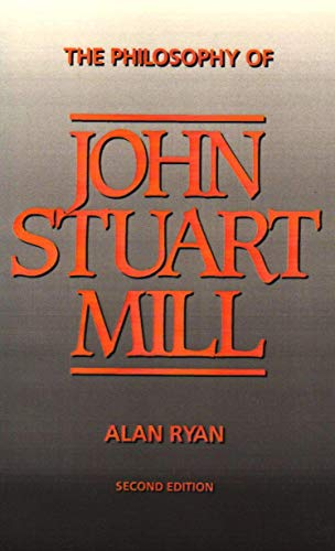 9781573924047: The Philosophy of John Stuart Mill