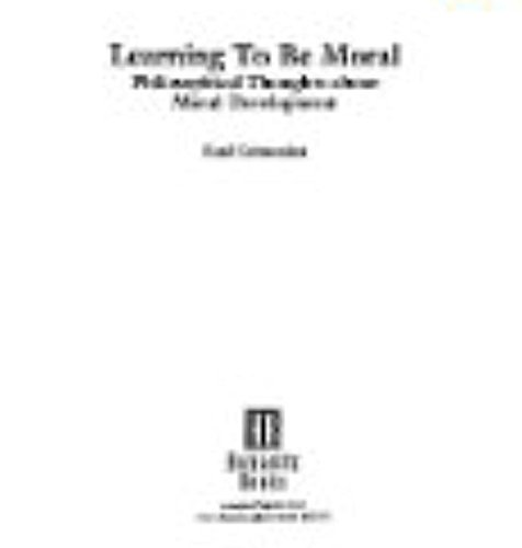 9781573924696: Learning to Be Moral