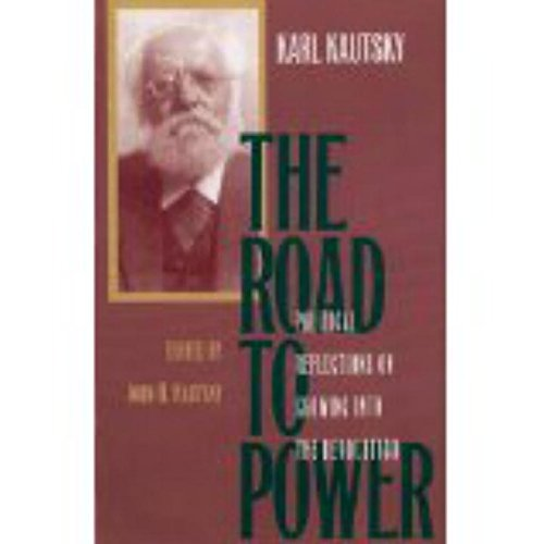 9781573924788: The Road to Power