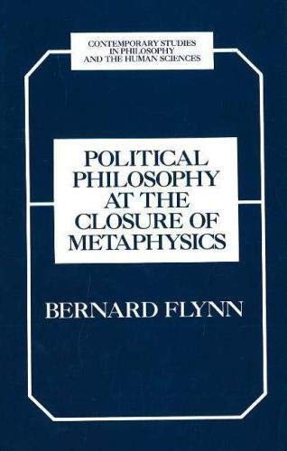 9781573924955: Political Philosophy at the Closure of Metaphysics