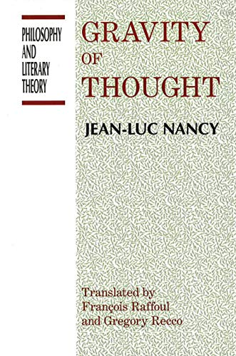 9781573925662: The Gravity of Thought (Philosophy and Literary Theory)