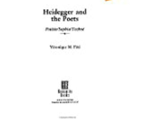 Heidegger and the Poets (Philosophy and Literary Theory): Foti, Veronique M.
