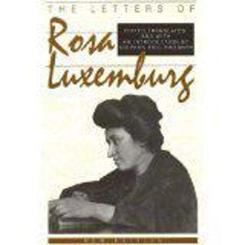 9781573925815: The Letters of Rosa Luxemburg