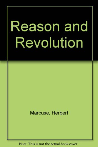 9781573926140: Reason and Revolution: Hegel and the Rise of Social Theory