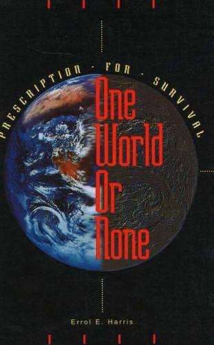 One World or None: Harris, Errol E.