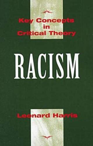 9781573926393: Racism (Key Concepts in Critical Theory)