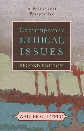 9781573926409: Contemporary Ethical Issues: A Personalistic Perspective