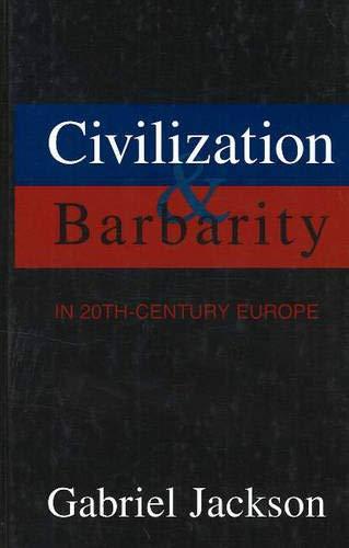 9781573926683: Civilization & Barbarity in 20th Century Europe