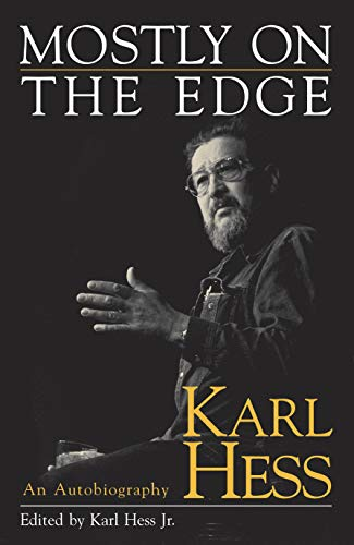 9781573926874: Mostly on the Edge: An Autobiography