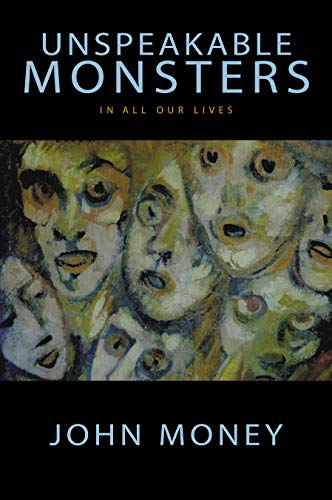 9781573927079: Unspeakable Monsters: In All Our Lives