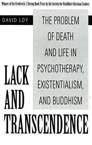 9781573927208: Lack And Transcendence: The Problem of Death and Life in Psychotherapy, Existentialism, and Buddhism