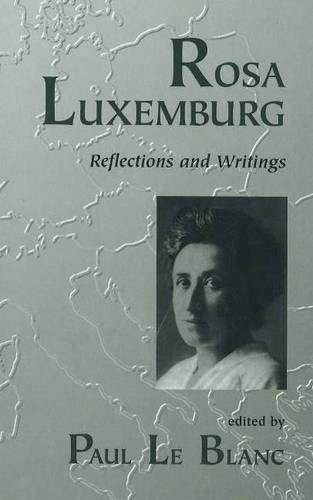 9781573927284: Rosa Luxemburg: Reflections and Writings