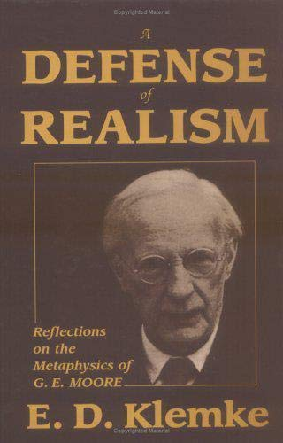 9781573927321: A Defense of Realism: Reflections on the Metaphysics of G. E. Moore