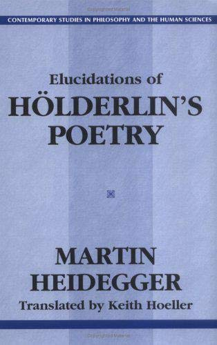 9781573927345: Elucidations of Holderlin's Poetry - Contemporary Studies in Philosophy and the Human Sciences