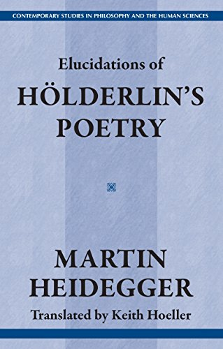 9781573927352: Elucidations of Holderlin's Poetry (Contemporary Studies in Philosophy and the Human Sciences)
