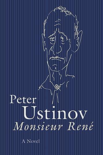 9781573927406: Monsieur Rene: A Novel
