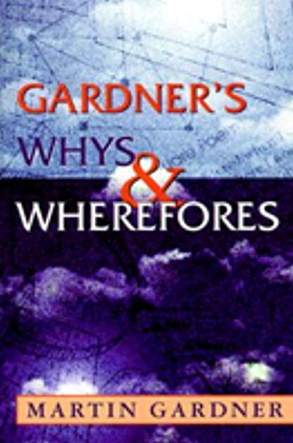 Gardner's Whys & Wherefores: Gardner, Martin
