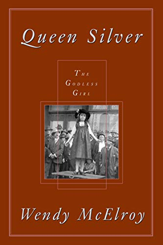 Queen Silver: The Godless Girl (Women's Studies (Amherst, N.Y.) (1573927554) by Queen Silver; Wendy Mcelroy
