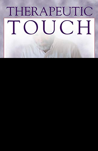 Therapeutic Touch.: Bela Scheiber and Carla Selby .