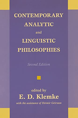 Contemporary Analytic and Linguistic Philosophies: Editor-E. D. Klemke;