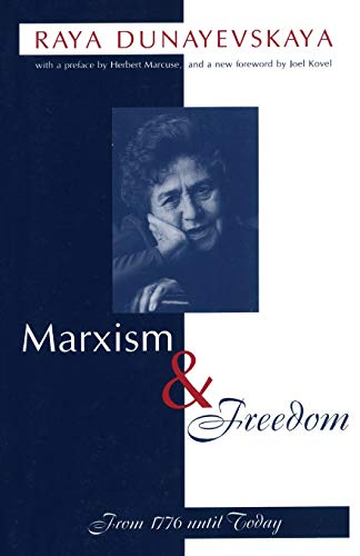 9781573928199: Marxism and Freedom: From 1776 Until Today