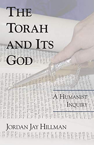 9781573928205: The Torah and Its God: A Humanist Inquiry
