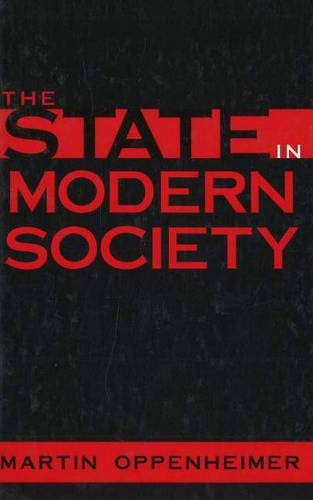9781573928229: The State in Modern Society