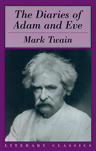 9781573928274: The Diaries of Adam & Eve (Literary Classics)