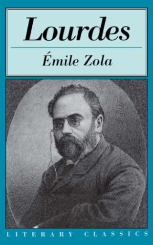 Lourdes (Literary Classics): Zola, Emile