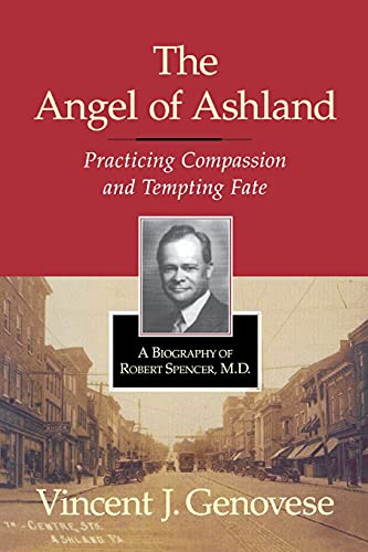 The Angel of Ashland: Practicing Compassion and Tempting Fate: Genovese, Vincent