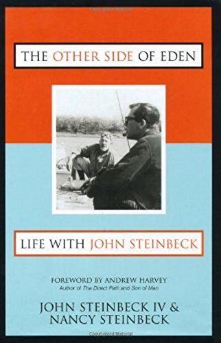 The Other Side of Eden: Life With John Steinbeck (INSCRIBED COPY): Steinbeck, John IV; Steinbeck, ...