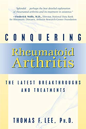 9781573928861: Conquering Rheumatoid Arthritis: The Latest Breakthroughs and Treatments