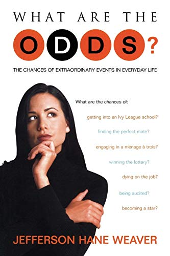9781573929332: What Are the Odds?: The Chances of Extraordinary Events in Everyday Life