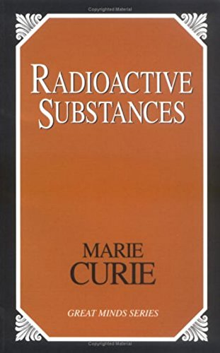 9781573929578: Radioactive Substances (Great Minds Paperback Series)