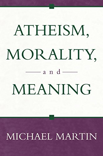 9781573929875: Atheism, Morality, And Meaning (Prometheus Lectures)