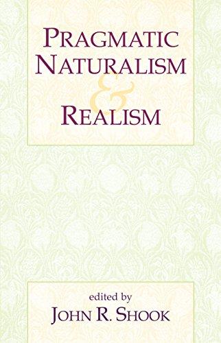 9781573929974: Pragmatic Naturalism & Realism