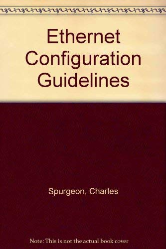 9781573980128: Ethernet Configuration Guidelines: A Quick Reference Guide to the Official Ethernet (IEEE 802.3)