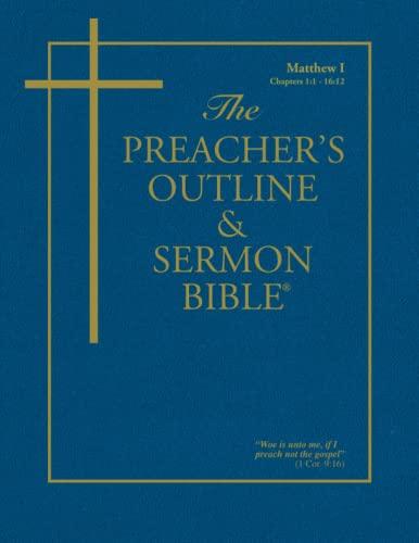 9781574070019: The Preacher's Outline & Sermon Bible: Matthew Vol. 1 (Preacher's Outline & Sermon Bible-KJV)