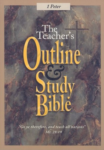 The Teacher's Outline and Study Bible : Leadership Ministries Worldwide