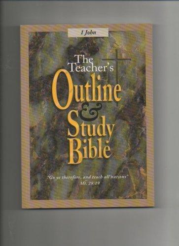 9781574070200: The Teacher's Outline & Study Bible (1 John)