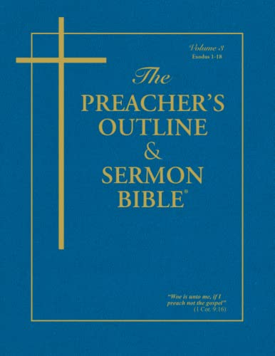 Preacher's Outline & Sermon Bible-KJV-Exodus 1: Chapters 1-18 (1574070495) by Leadership Ministries Worldwide