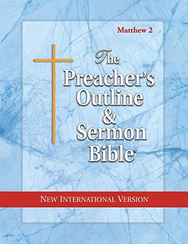 Preacher's Outline & Sermon Bible-NIV-Matthew 2: Chapters 16-28