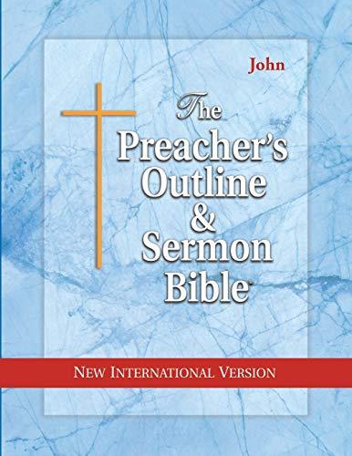 Preacher's Outline & Sermon Bible-NIV-John: Leadership Ministries Worldwide